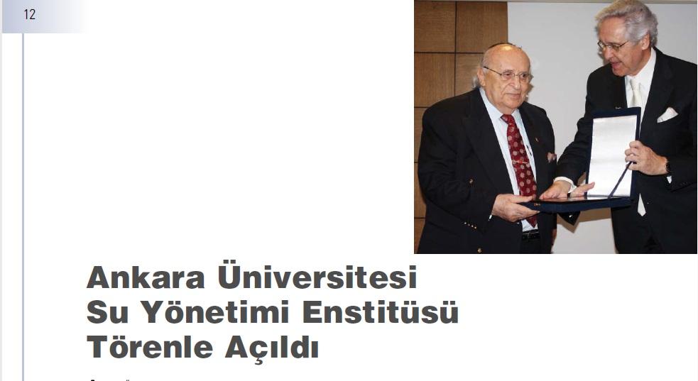 Ankara Üniversitesi Su Yönetimi Enstitüsü Törenle Açıldı